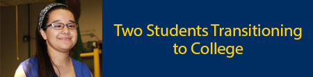 Two Students Transitioning to College
