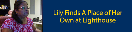 Lily Finds A Place of Her Own at Lighthouse