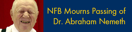 NFB Mourns Passing of Dr. Abraham Nemeth